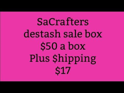 SaCrafters destash sale live  12-2-17-SOLD OUT