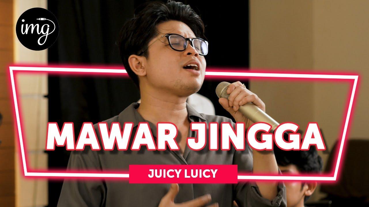 Download MAWAR JINGGA - JUICY LUICY (LIVE PERFORM) MP3 Gratis