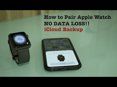 How to Pair Apple Watch (NO DATA LOSS!)