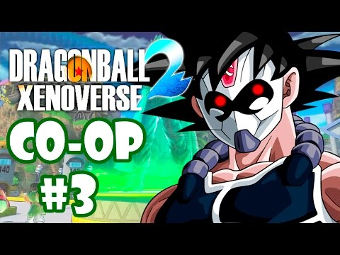 DRAGON BALL XENOVERSE 2 CO-OP #3 - CORTA PRO CHAVES!