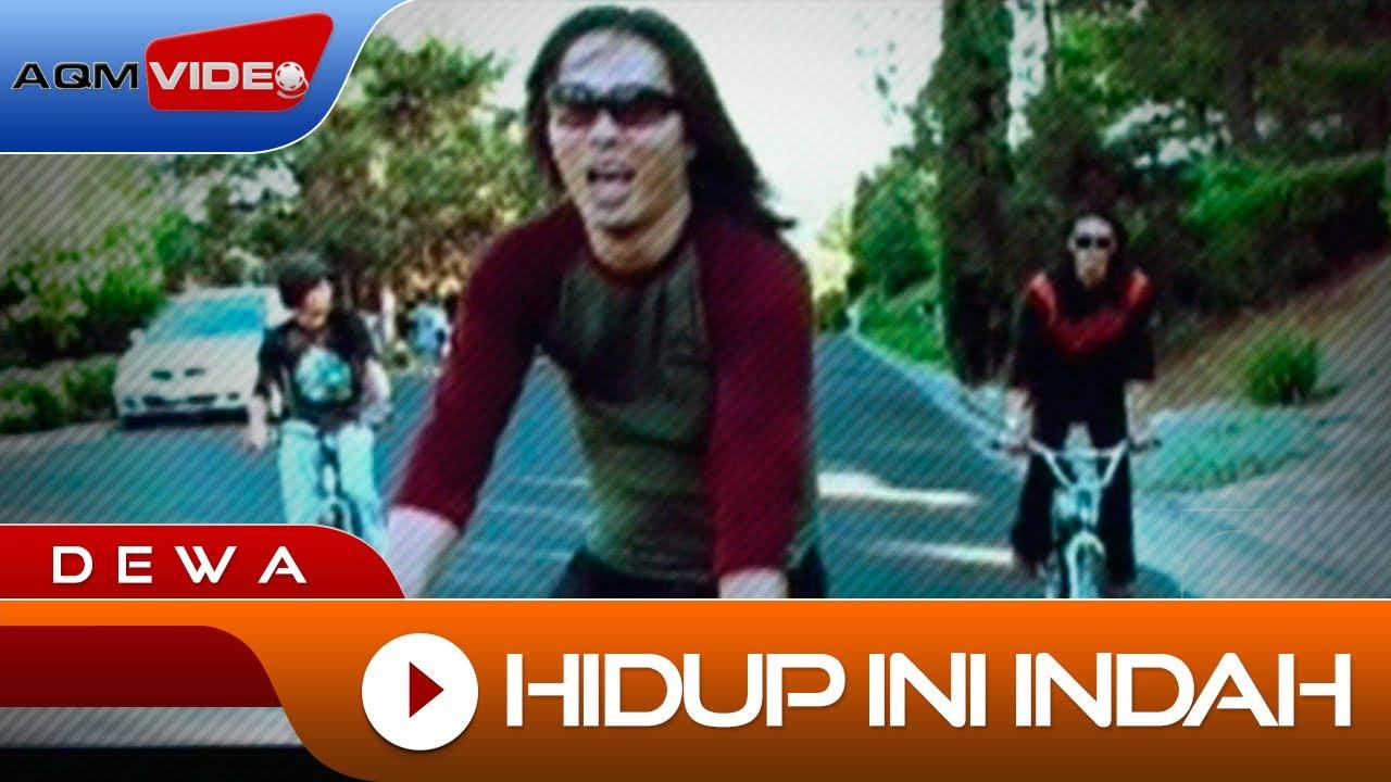 Download Dewa - Hidup ini Indah | Official Video MP3 Gratis