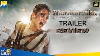 Manikarnika Trailer Review I Kangana Ranaut, Ankita Lokhande, Kamal Jain