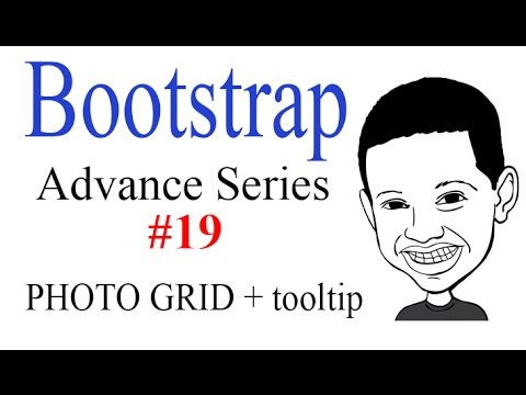 Advance Bootstrap Tutorial With PHP #19: PHOTO GRID with TOOLTIP in Bootstrap