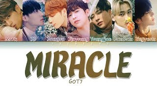 Download GOT7 (갓세븐) - 'MIRACLE' LYRICS (Color Coded Eng/Rom/Han/가사) Video