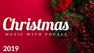 Christmas Music with Vocals 🎅 Best Relaxing Christmas Songs 2020