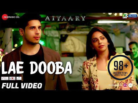 Xxx Mp4 Lae Dooba Full Video Aiyaary Sidharth Malhotra Rakul Preet Sunidhi Chauhan Rochak Kohli 3gp Sex