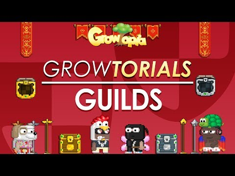 Growtorials - How to: Guilds - Ep.5