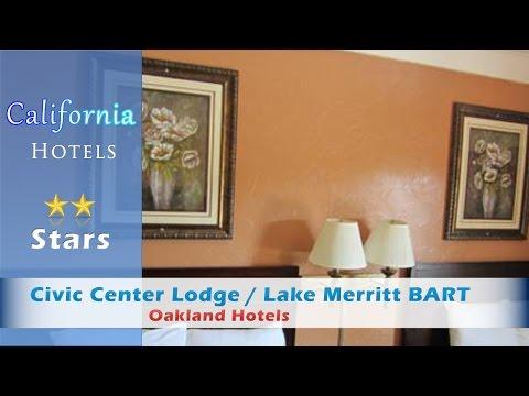 Civic Center Lodge / Lake Merritt BART, Oakland Hotels - California