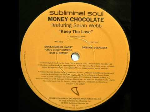 Money Chocolate Ft. Sarah Webb - Keep The Love (Original Vocal Mix)