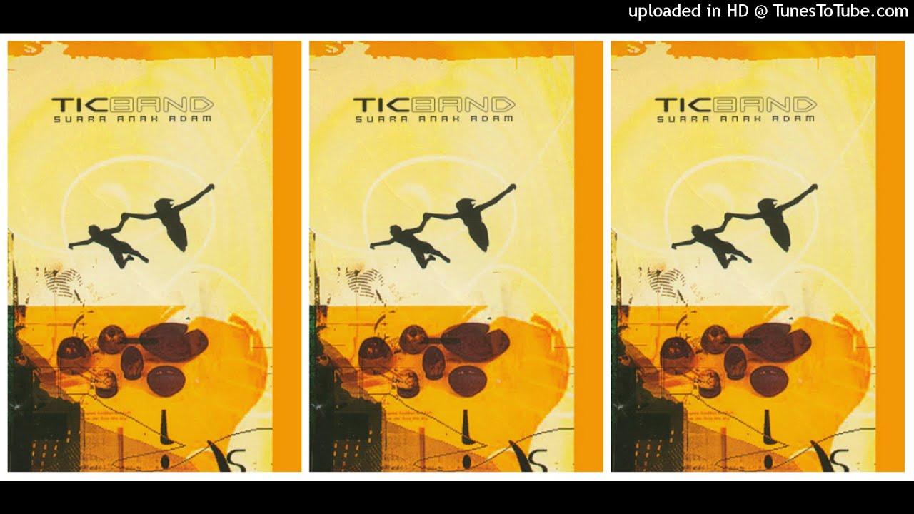 TIC Band - Suara Anak Adam (2003) Full Album