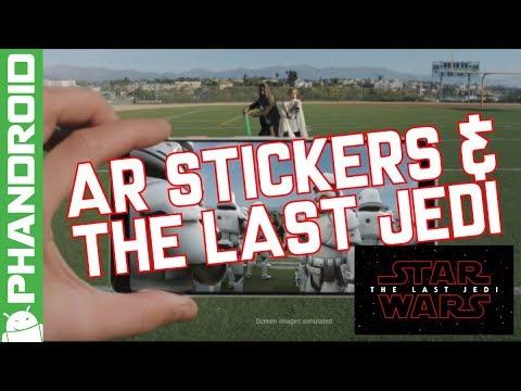 Google AR Stickers & The Last Jedi Review