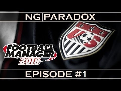 Getting USA to the World Cup | Football Manager 2018 #1