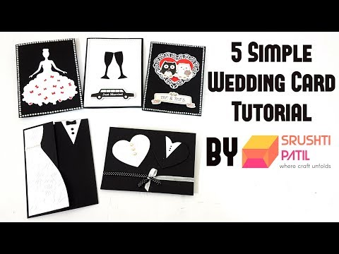 5 Simple Wedding Card Tutorial by Srushti Patil