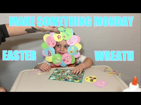 BearFamShow: Paper Craft Easter Wreath on Make Something Monday