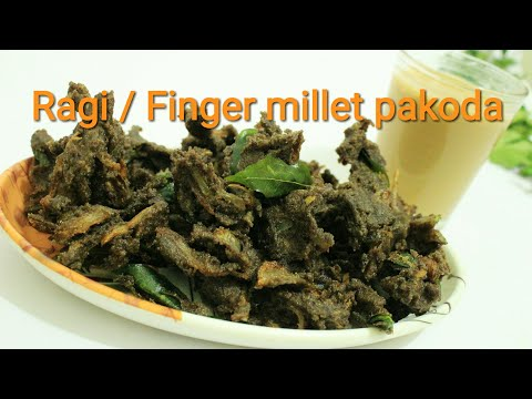 Ragi pakoda - Ragi recipes - Finger millet recipe - Pakoda recipe - South Indian pakoda