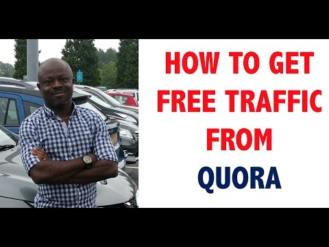 Quora | How To Get Free Traffic From Quora