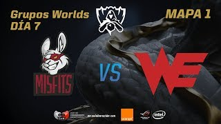 MISFITS GAMING VS TEAM WE - GRUPOS - WORLDS 2017 - DÍA 7