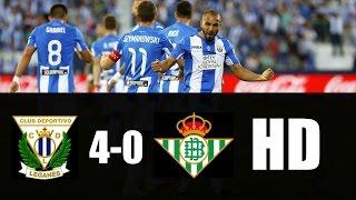 Leganés vs Real Betis 4-0 RESUMEN GOLES 2017 HD