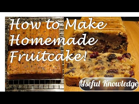Homemade Fruit Cake (All Natural)  | UsefulKnowledge