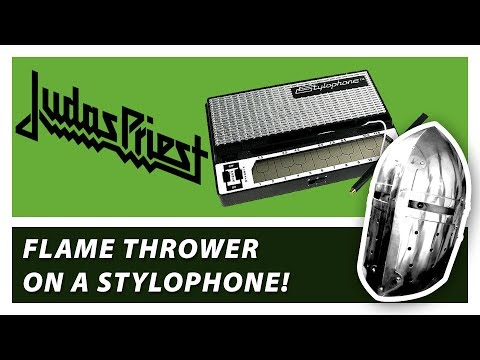 JUDAS PRIEST  - FLAME THROWER COVER - ON A STYLOPHONE!!!