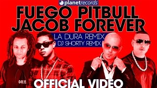 FUEGO, PITBULL, JACOB FOREVER, SHORTY - La Dura Remix (Dj Shorty Remix) Official Video Con Letras