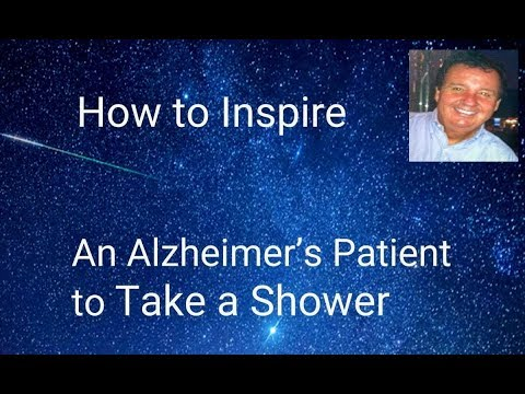 How to Inspire a Dementia Patient to Shower  (Podcast Health) Advocate