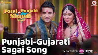 Punjabi-Gujarati Sagai Song - Patel Ki Punjabi Shaadi | Vir Das, Rishi K, Paresh R, Prem C & Payal G