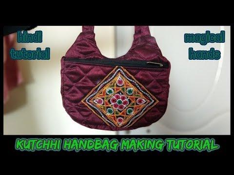 how to make kutchhi handbag at home-magical hands hindi sewing tutorial 2018