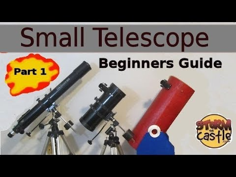 The Small Telescope Beginners Guide - Part 1: All about the telescope