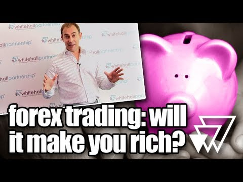 Forex Trading: will it make you rich?