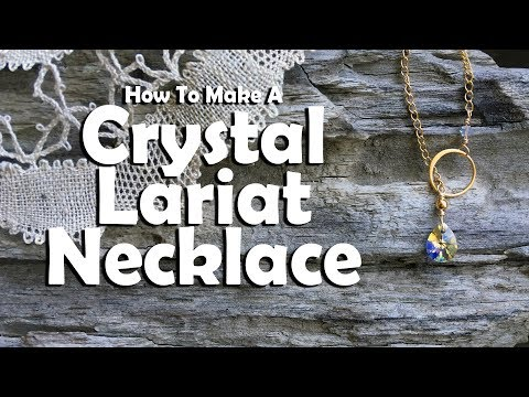 How To Make A Crystal Lariat Necklace: Jewelry Making Tutorial