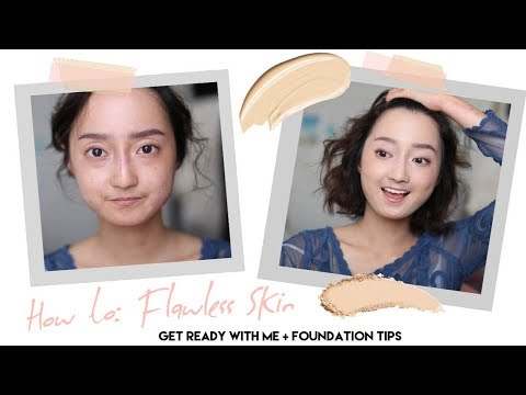 How To Get Flawless Skin || Get Ready With Me/Foundation Tips