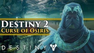 Destiny 2 Dlc News - Curse Of Osiris Trailer! New Exotics, Osiris Reveal, New Gameplay!