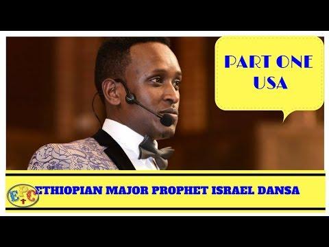 ETHIOPIAN MAJOR PROPHET ISRAEL DANSA
