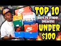 Download TOP 10 BACK TO SCHOOL SNEAKERS UNDER $100 MP3,3GP,MP4