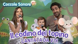 Il codino del topino - Cantata dalle famiglie italiane - Canzoni per bambini di Coccole Sonore