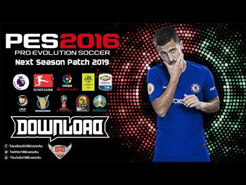 PES 2016 Next Season Patch 2019 • Download&Install • PC/HD