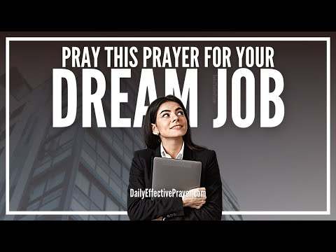 Prayer For Dream Job - Pray For The Perfect Job