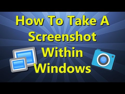 How to take a Screenshot within Windows