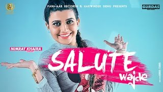 Salute Wajde ● Nimrat Khaira Feat. Deep Jandu ● New Punjabi Songs 2016 ● Panj-aab Records