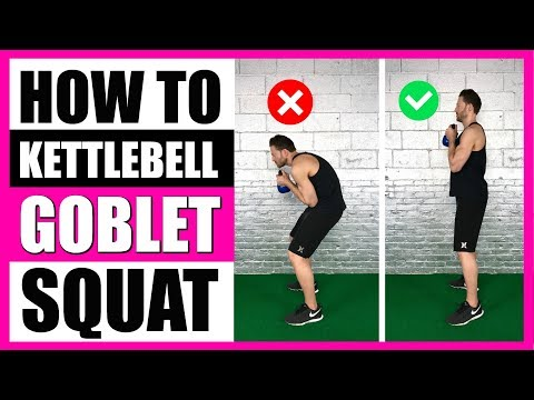 HOW TO GOBLET SQUAT (With Kettlebell) | 5 Tips To Master Kettlebell Goblet Squats
