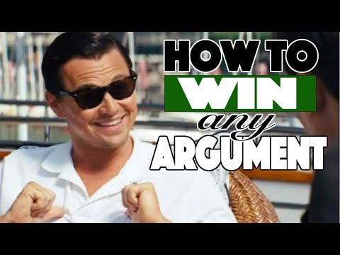 How to Win ANY Argument (Even With a Girl)