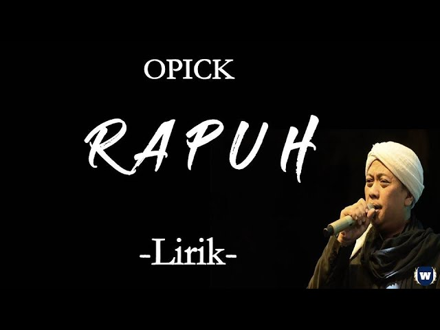 Download Opick - Rapuh Lirik   Rapuh - Opick Lyrics MP3 Gratis