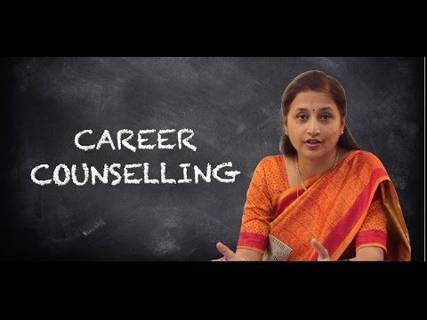 IMPORTANCE OF CAREER COUNSELLING