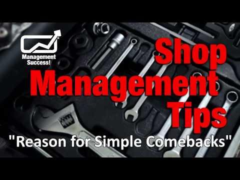 The Reason for Simple Comebacks - Repair Shop Management Tip