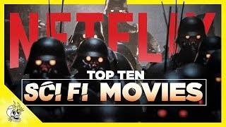 Top 10 Sci Fi Movies on Netflix | Best Netflix Movies to Watch | Flick Connection