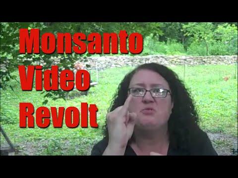 Monsanto Video Revolt