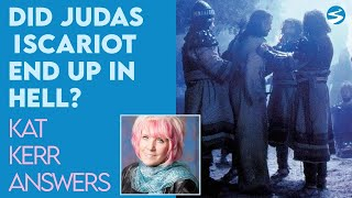 Kat Kerr: Did Judas Iscariot End Up In Hell? | Aug 25 2021