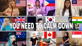 Who Sang It Better : You Need To Calm Down (us,uk,canada,india,philippines)