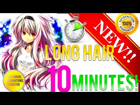 🎧GROW LONGER HAIR IN 10 MINUTES! - SUBLIMINAL AFFIRMATIONS BOOSTER! - IT WORKS - RESULTS FAST!